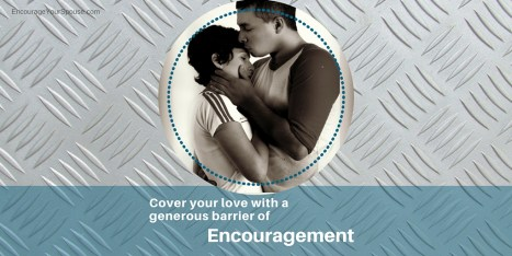 Cover your love with Encouragement centered