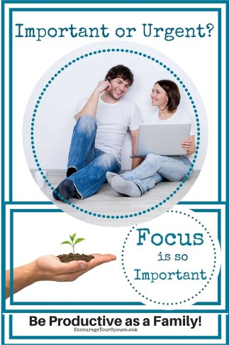 Important or Urgent - let's stay focused on what is important!