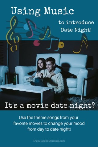 Using Music to Introduce a Movie Date Night