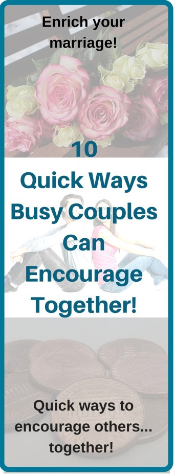 10 Quick Ways Busy Couples can encourage together and enrich your marriage