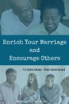 enrich-your-marriage-by-encouraging-others-12-dates-to-make-it-happen