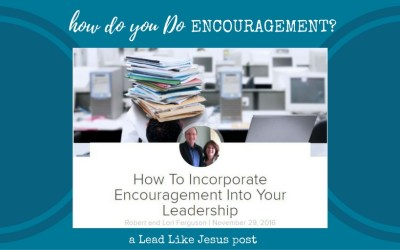 How do you DO Encouragement?