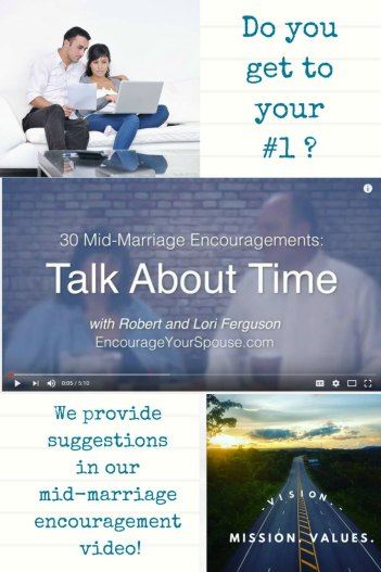 Talk about time as a couple - prioritize - mid-marraige encouragement video