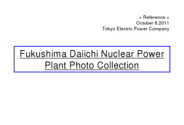 Fukushima Daiichi Nuclear Power Plant Photo Collection - October 8th, 2011