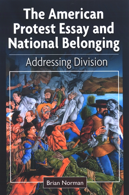 The American Protest Essay and National Belonging Addressing Division
