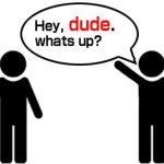 dudeの意味と使い方