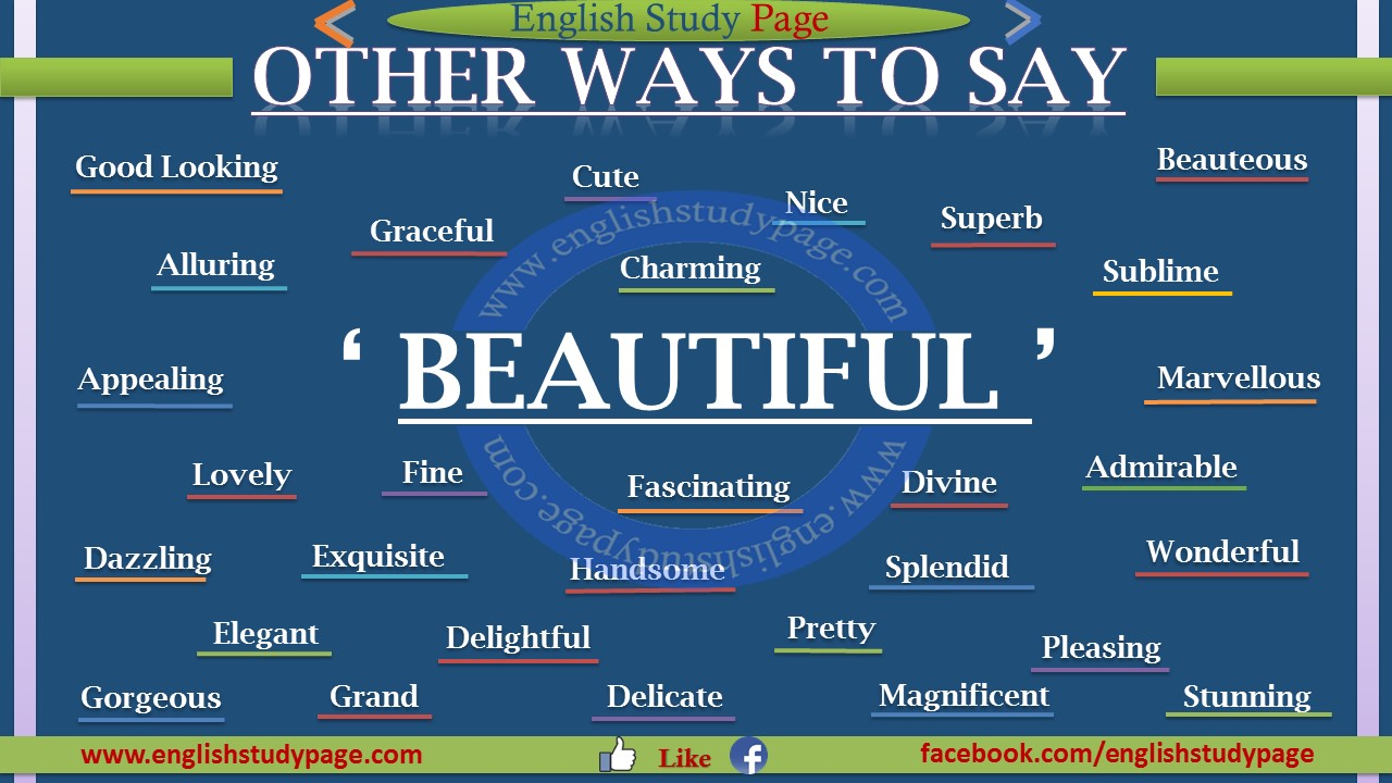 Other Ways To Say Beautiful English Study Page