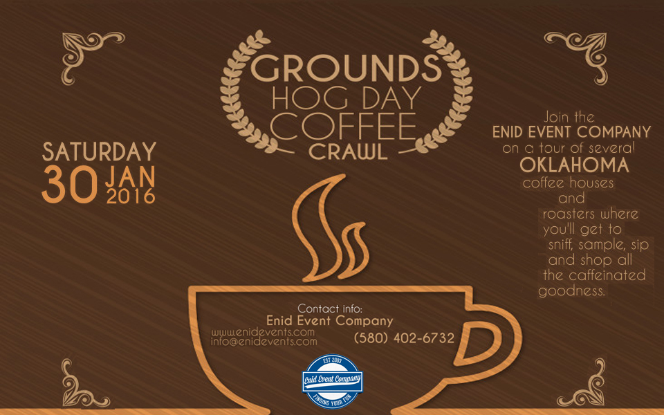 Grounds Hog Day Coffee Crawl