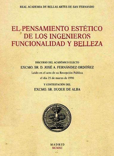 El Pensamiento Estético de los Ingenieros. José Antonio Fernández Casado