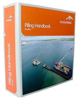 """Piling Handbook 9th Edition"" manual de cálculo de tablestacas ArcelorMittal"