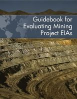 Guidebook for Evaluating Mining Project Environmental Impact Assessment