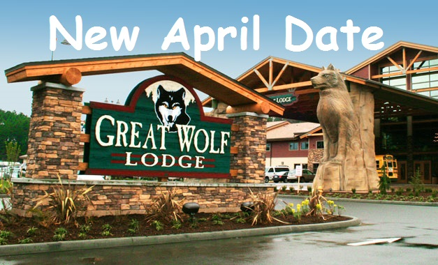 Great Wolf Lodge DEAL: NEW APRIL DATE