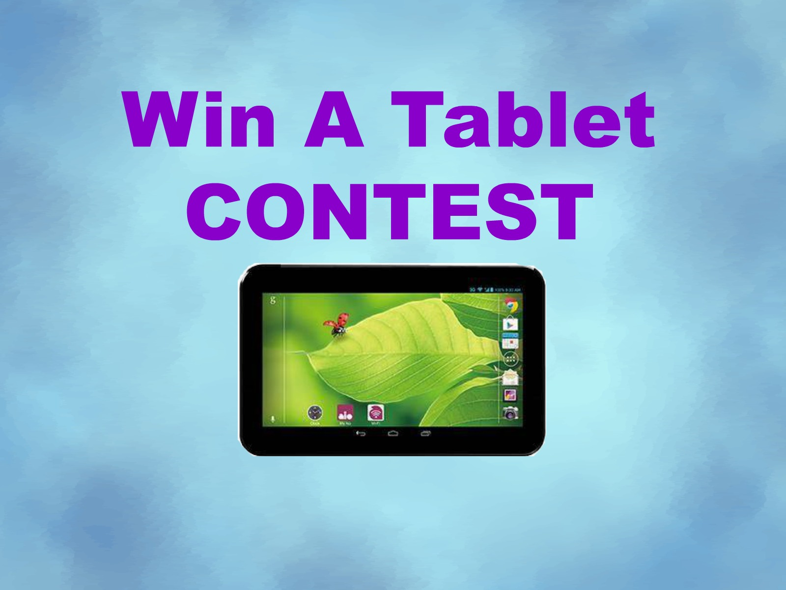 WIN A TABLET CONTEST