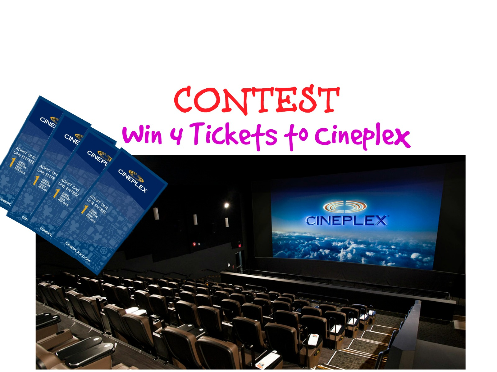 CONTEST: Win 4 Tickets To CINEPLEX