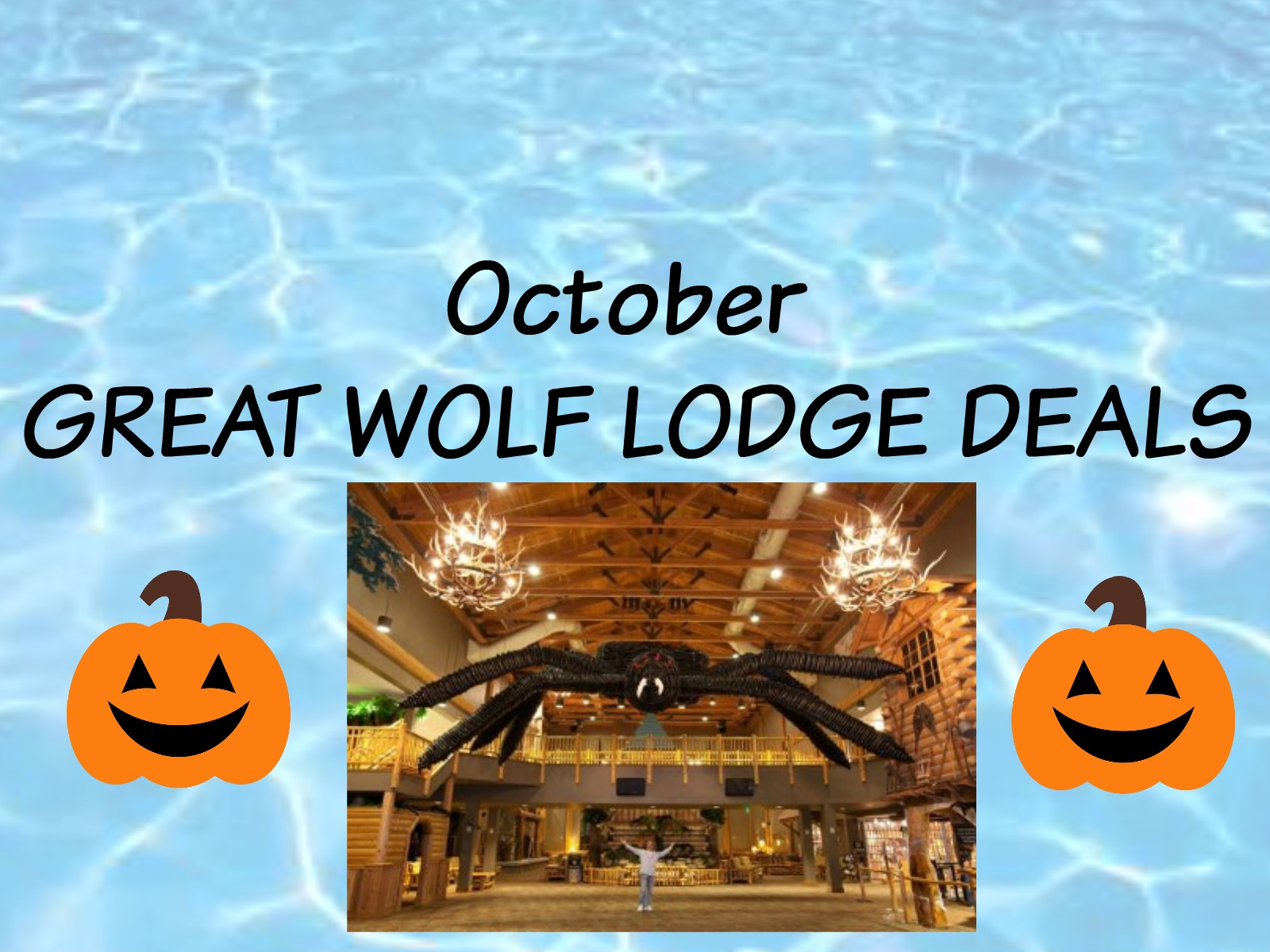 GREAT WOLF LODGE DEAL:  September 30th