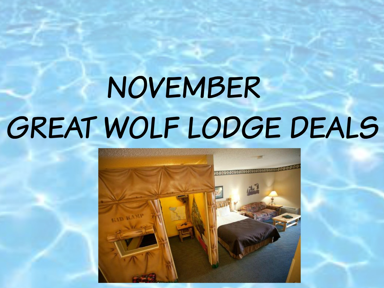 NOVEMBER GREAT WOLF LODGE DEALS