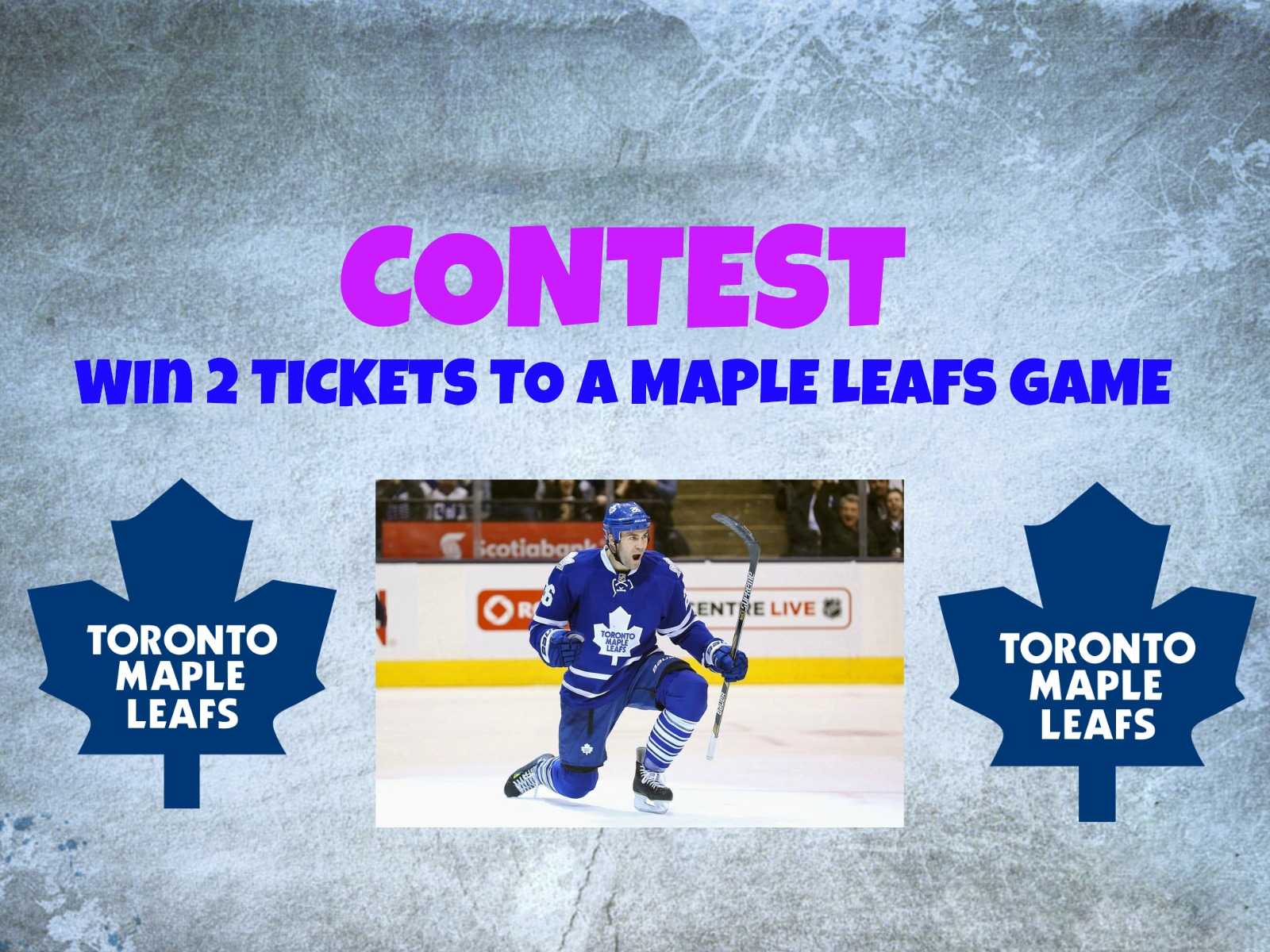 CONTEST: WIN 2 TICKETS TO THE MAPLE LEAFS GAME