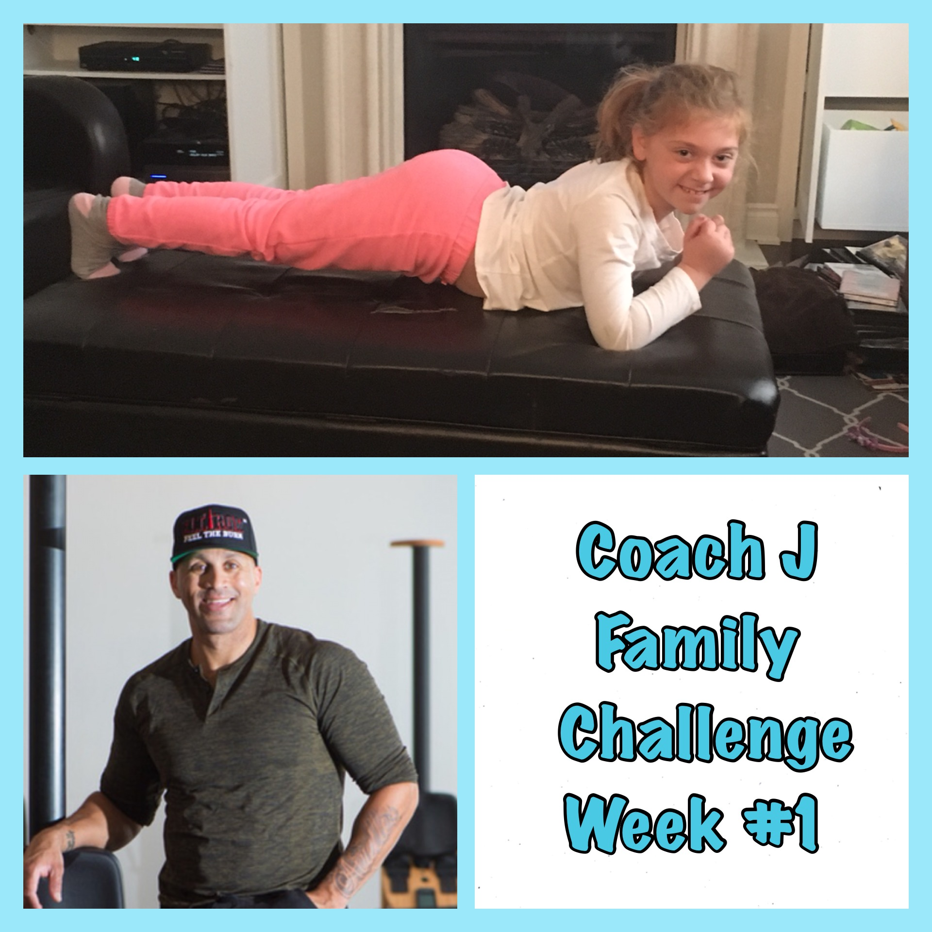 FAMILY WORKOUT CHALLENGE: Week 1