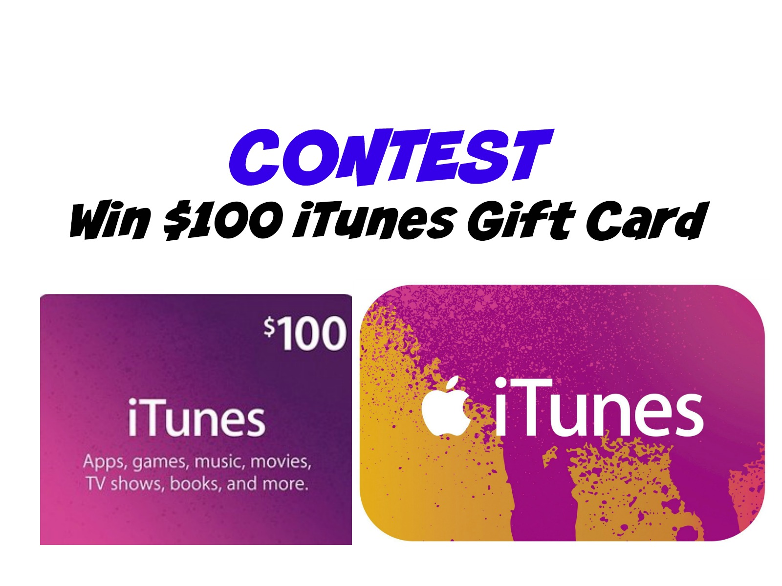 Contest: Win a $100 iTunes Gift Card