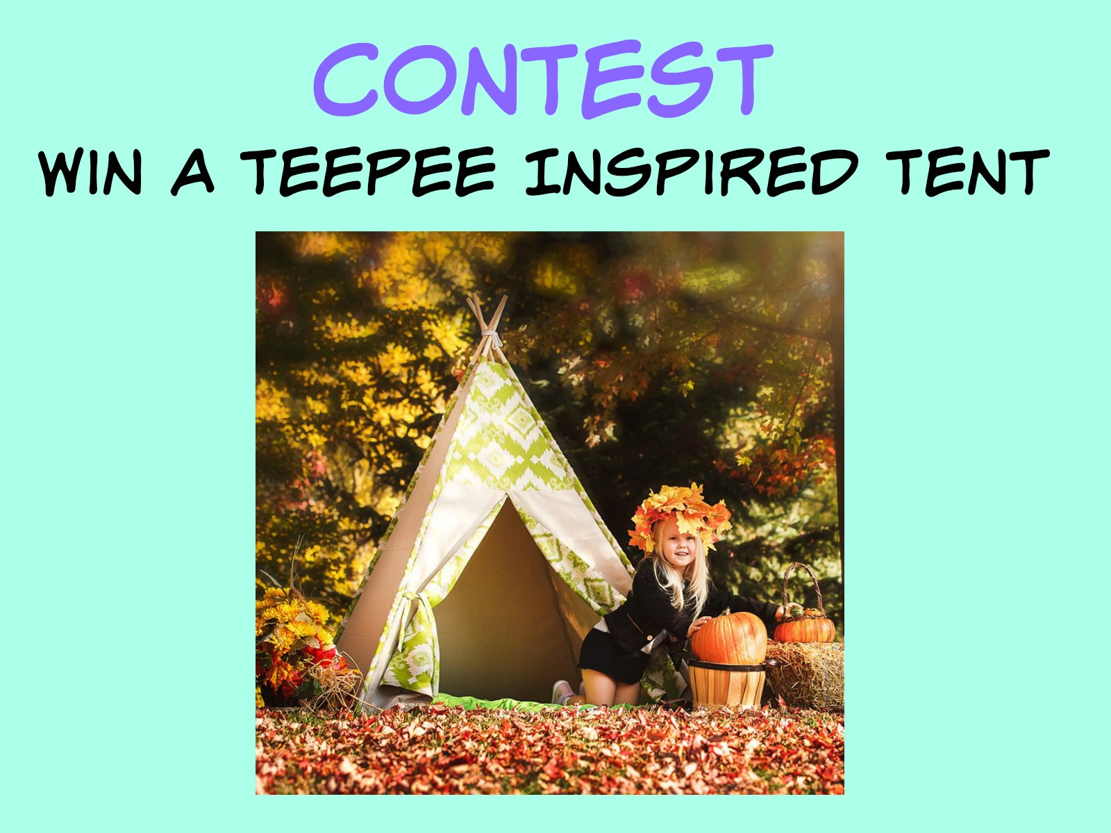 CONTEST: Win A Teepee Inspired Tent