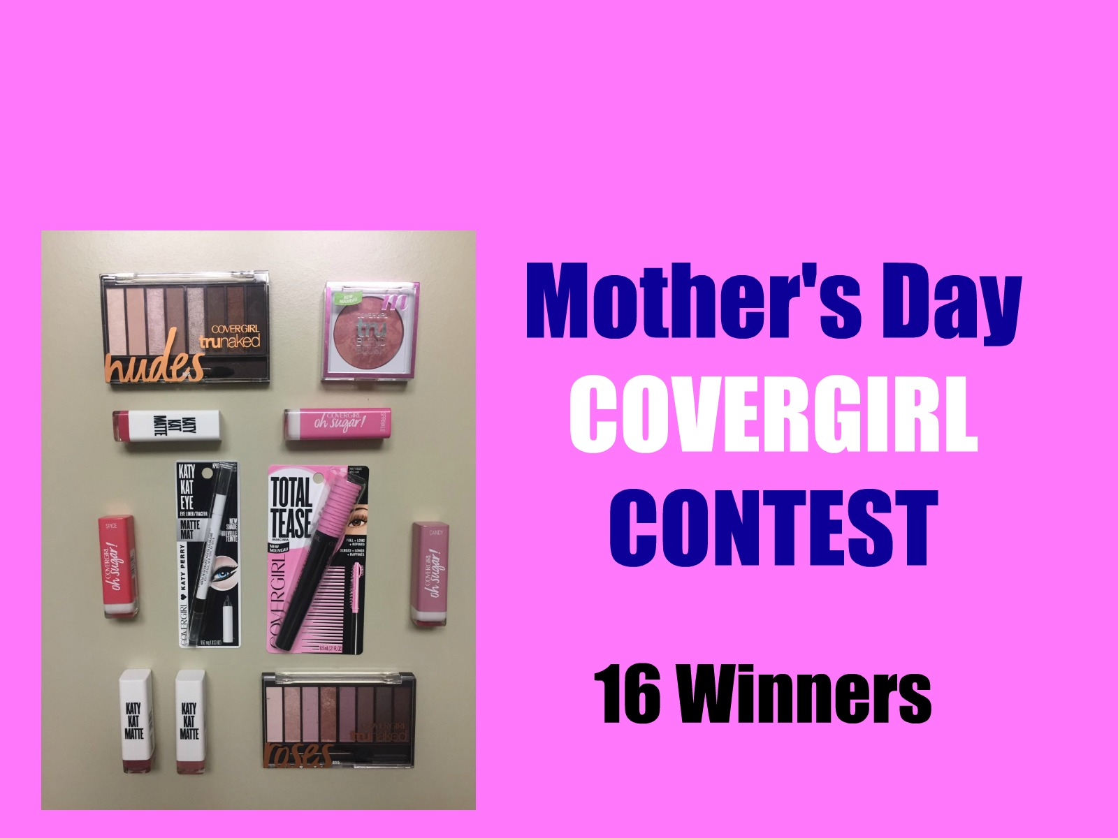 COVERGIRL Contest: 16 Winners!!!
