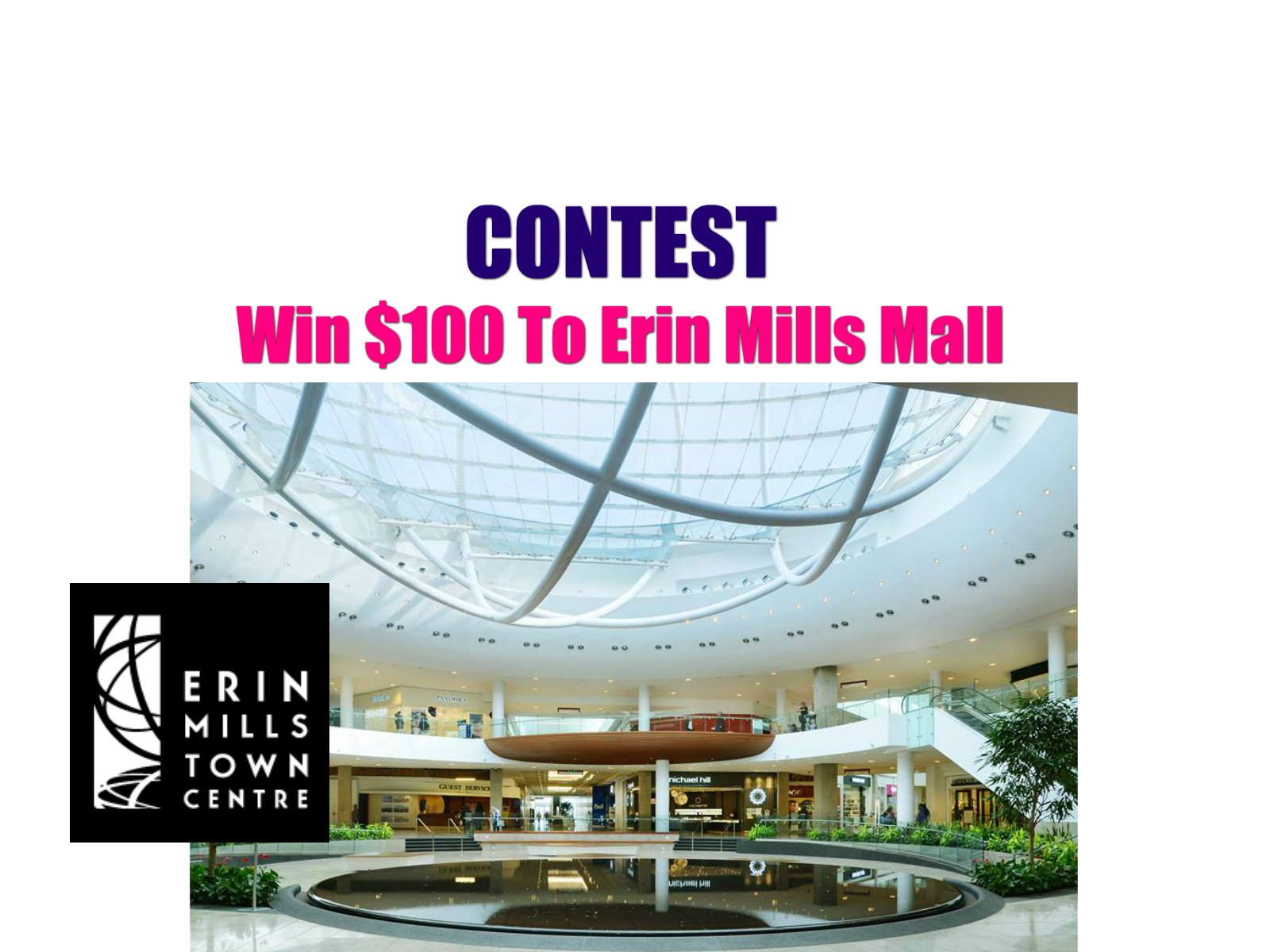 Contest: Win A Gift Card To Erin Mills Mall