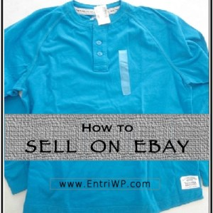 How to Sell on Ebay:  Part 3 of 3