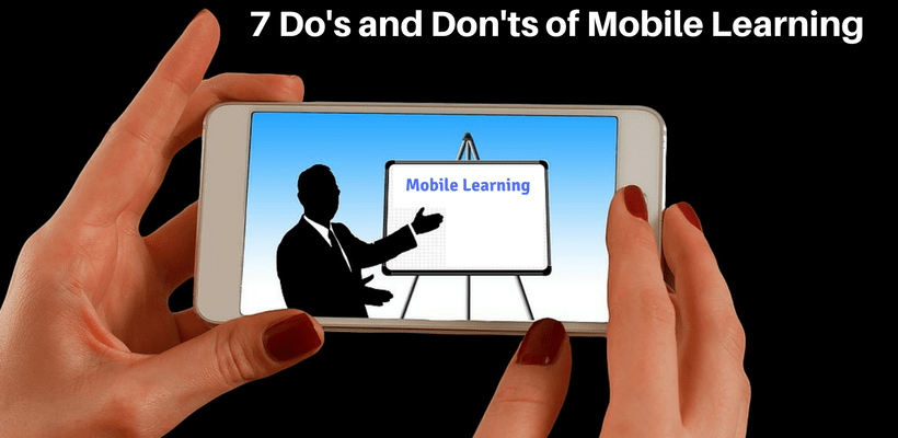 7 dos and dont of mobile learning