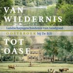van wildernis tot oase