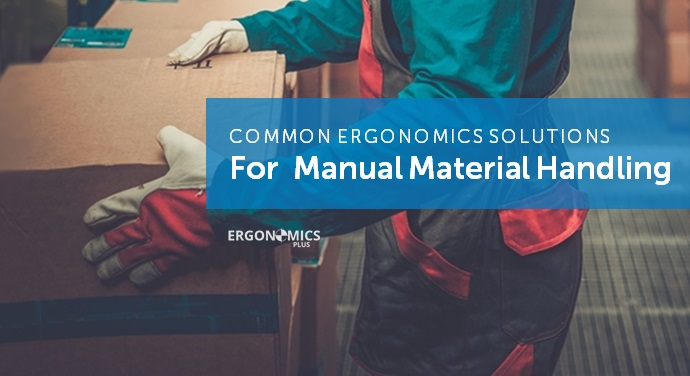 8 Essential Ergonomics and Injury Prevention Solutions For Manual