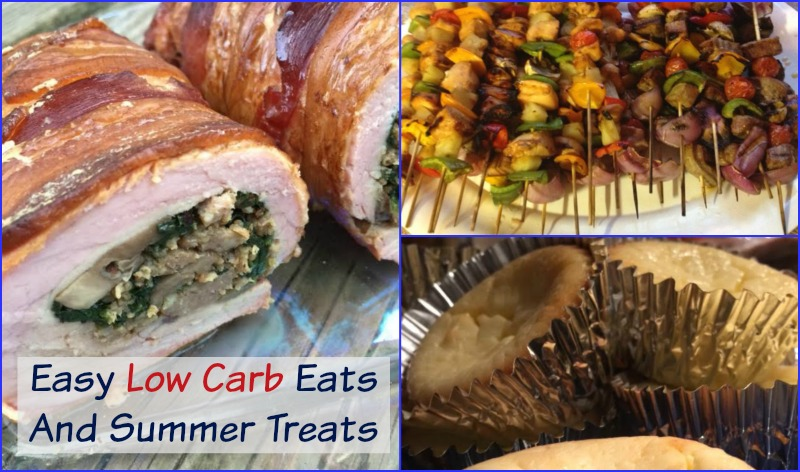 Easy Low Carb Eats and Summer Treats
