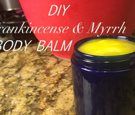 Benefits of Frankincense + DIY Body Balm