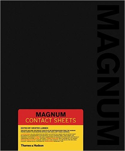"My #1 recommend photography book, ""Magnum Contact Sheets."""