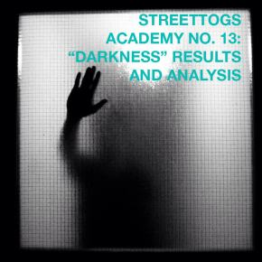 "Streettogs Academy 13: ""Darkness"" Results and Analysis"