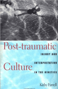 Post Traumatic Culture