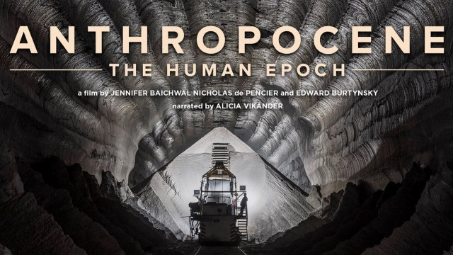 Постер к док. фильму «Антропоцен: Эпоха людей» (2018)