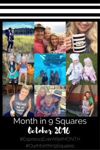 Our Month In 9 Squares - October
