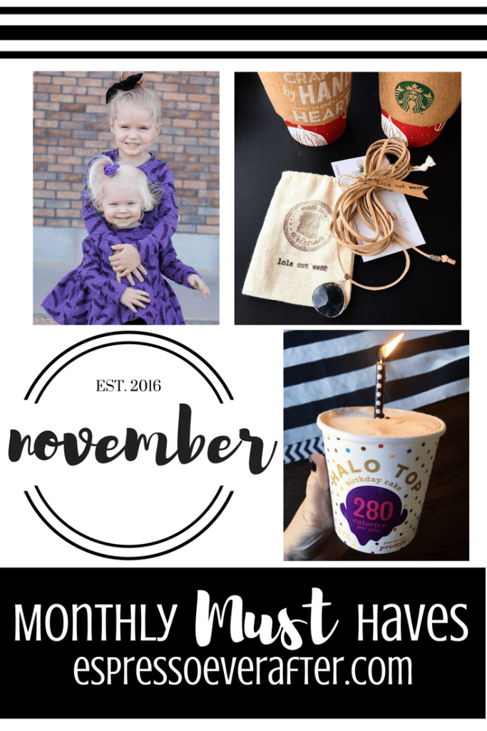 Monthly MUST Haves - November 2016