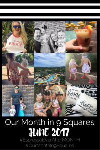 Our Month In 9 Squares - June 2017