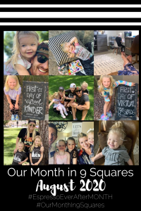 Our Month In 9 Squares is a 9-photo recap of the month, filled with photos and cherished memories. Check out our favorite moments in August 2020.