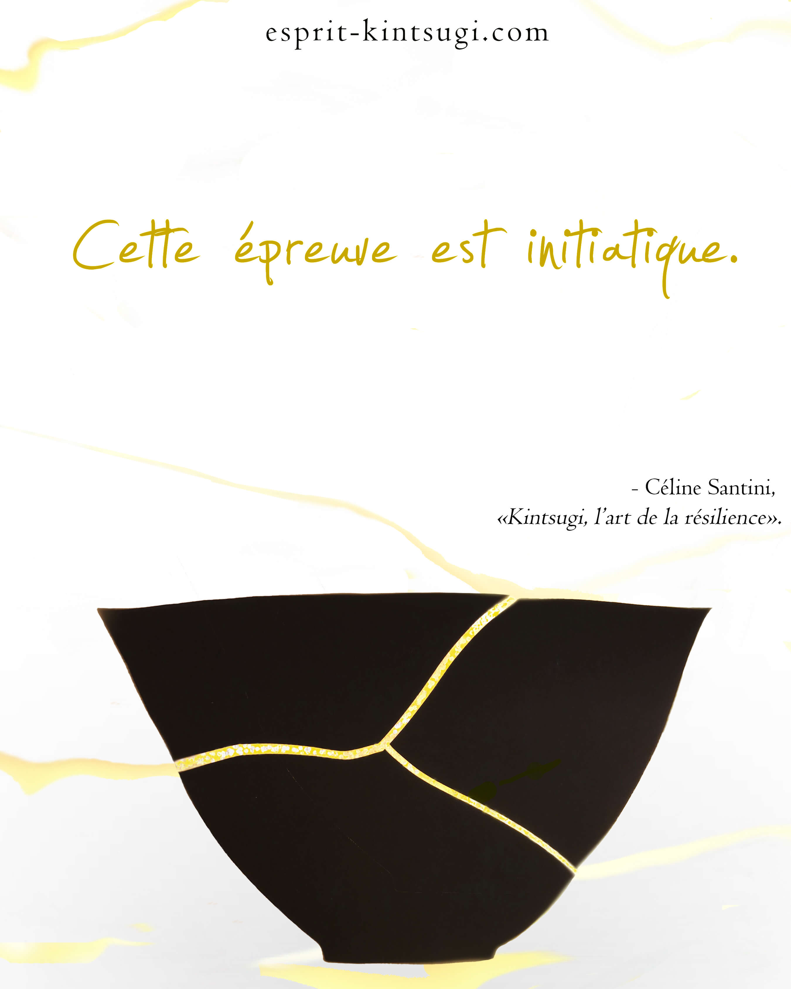 Quotes About Arte Quotes Kintsugi Esprit Kintsugi The Portal Of The Kintsugi