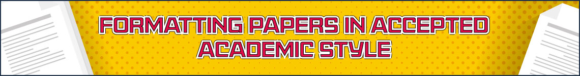 Paper Requirements According to Standard Academic Format EssaysLeader