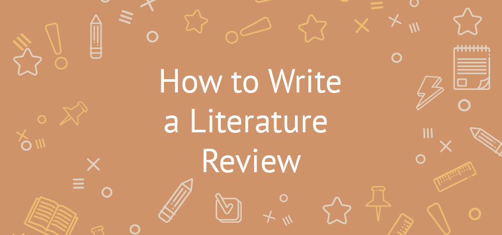 How to Write a Literature Review Example, Tips - EssayWriterSite - literature review