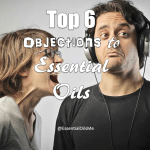 Objections to Essential Oils