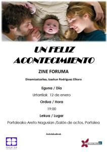 "Zine Foruma: ""Un feliz acontecimiento"" @ Portalean (areto nagusian)"