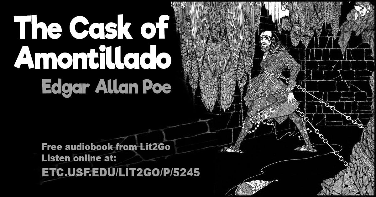 The Cask of Amontillado The Works of Edgar Allan Poe Edgar Allan