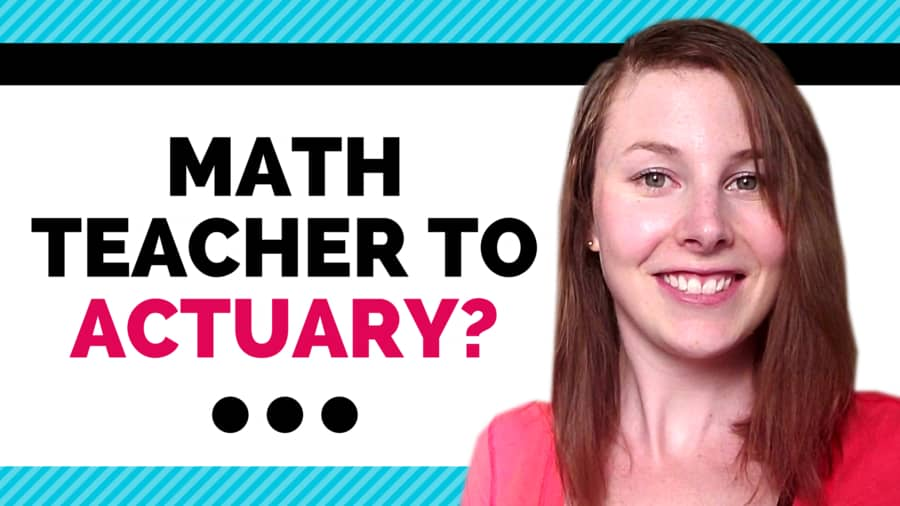 Can a math teacher become an actuary? Etched Actuarial