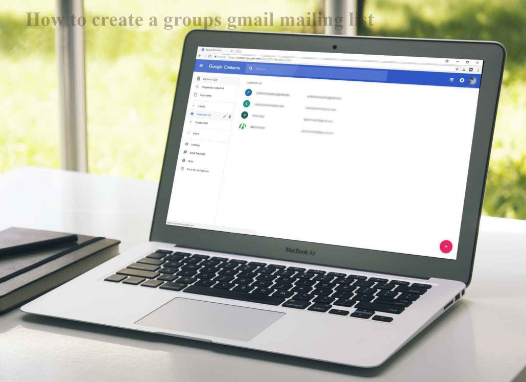How to create a groups gmail mailing list of email addresses Tips App