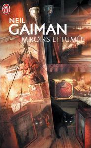 Miroirs et Fumée de Neil Gaiman