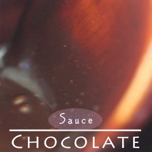 Chocolate Sauce Recipe, or Chocolate Spread